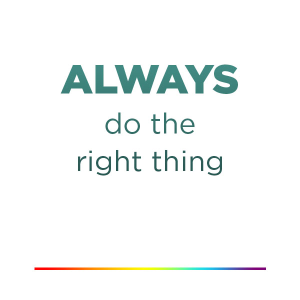 Always do the right thing